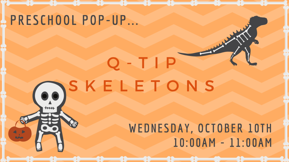 Copy of Preschool Pop-Up_ Q-Tip Skeletons (1).png