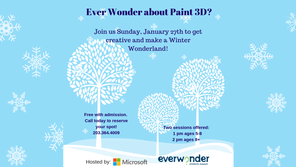 Ever Wonder about 3D paint_ Join us Sunday, January 27th to get creative and make a Winter Wonderland! (1).png