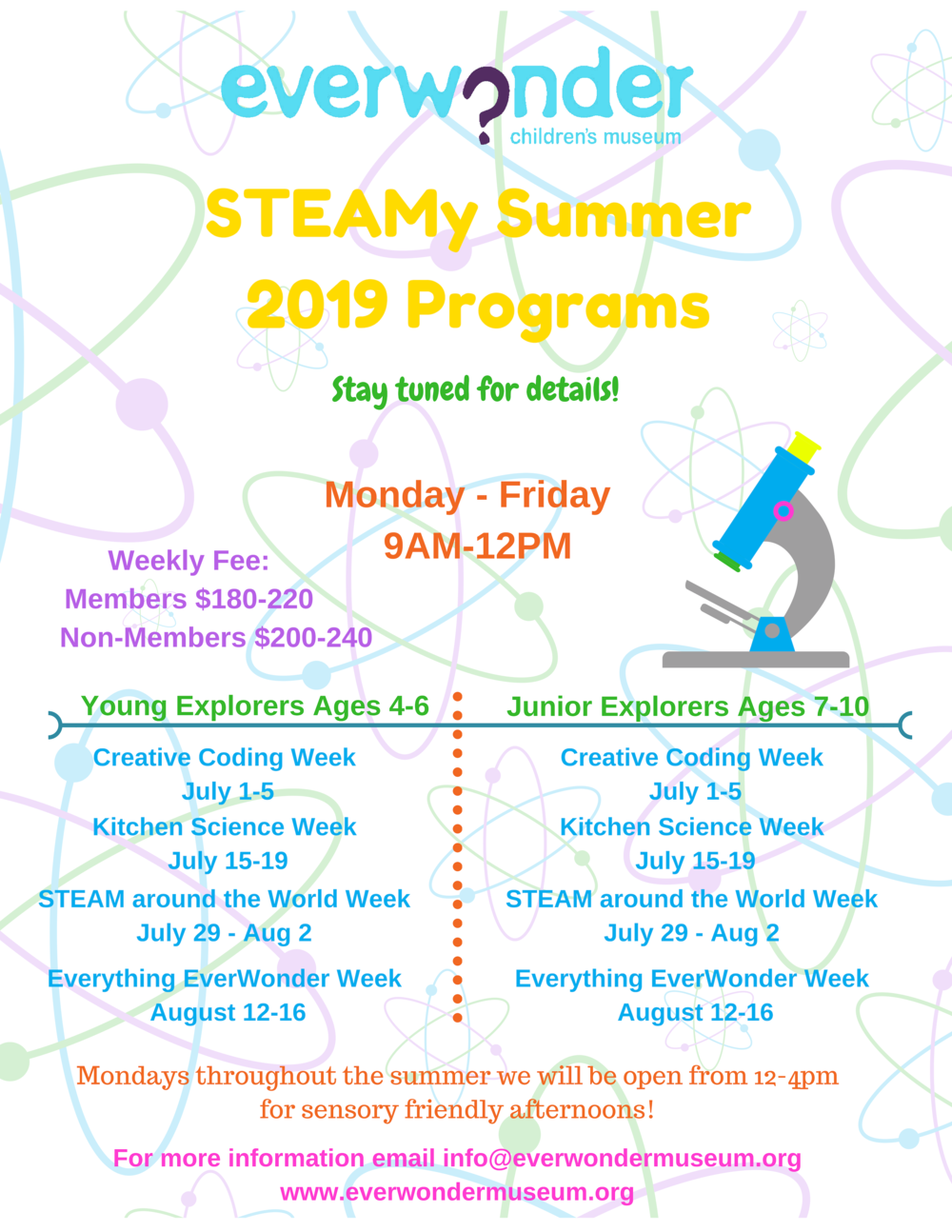 STEAMy Summer Programs are here! - Whether it's coding robots, creating edible science, learning about science around the world, or discovering new things at our museum, you're child will be sure to have a blast at one of our themed weeks of fun!