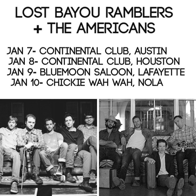 2016 touring starts Thursday, Jan 7 at the Continental Club in Austin, with The Americans from L.A., then catch us in Houston, Lafayette, and New Orleans!