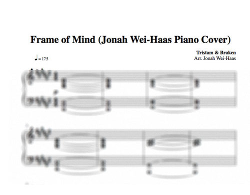 FRAME OF MIND (PIANO COVER TRANSCRIPTION) — Jonah Wei-Haas