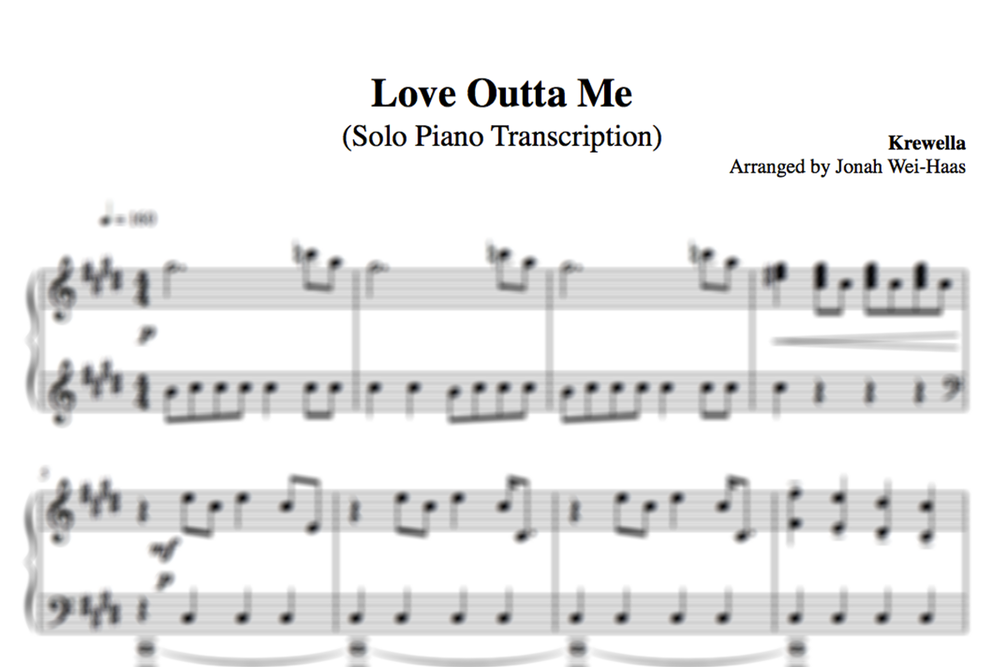 Love Outta Me Piano Cover Transcription Jonah Wei Haas