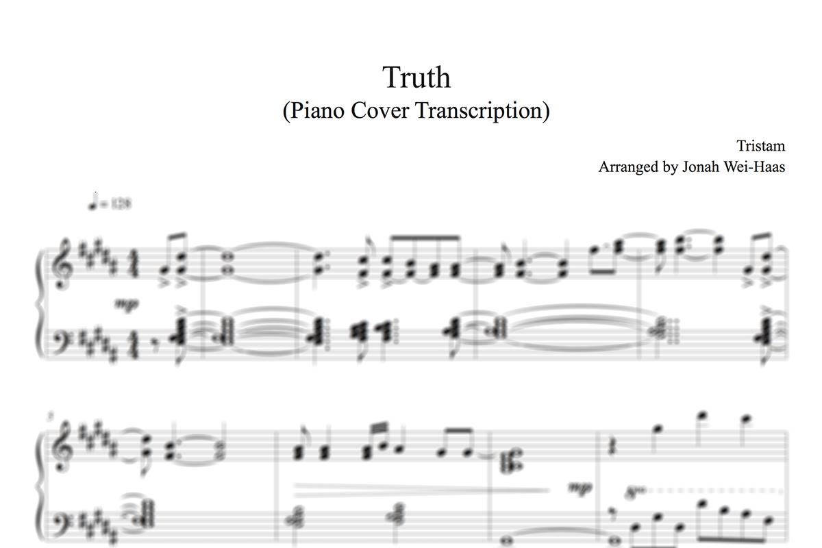 TRUTH (PIANO COVER TRANSCRIPTION) — Jonah Wei-Haas