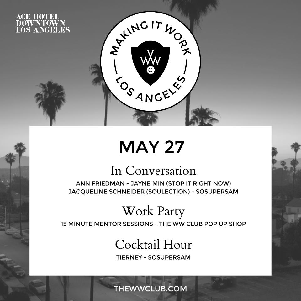 The WW Club - Making It Work Tour: Los Angeles