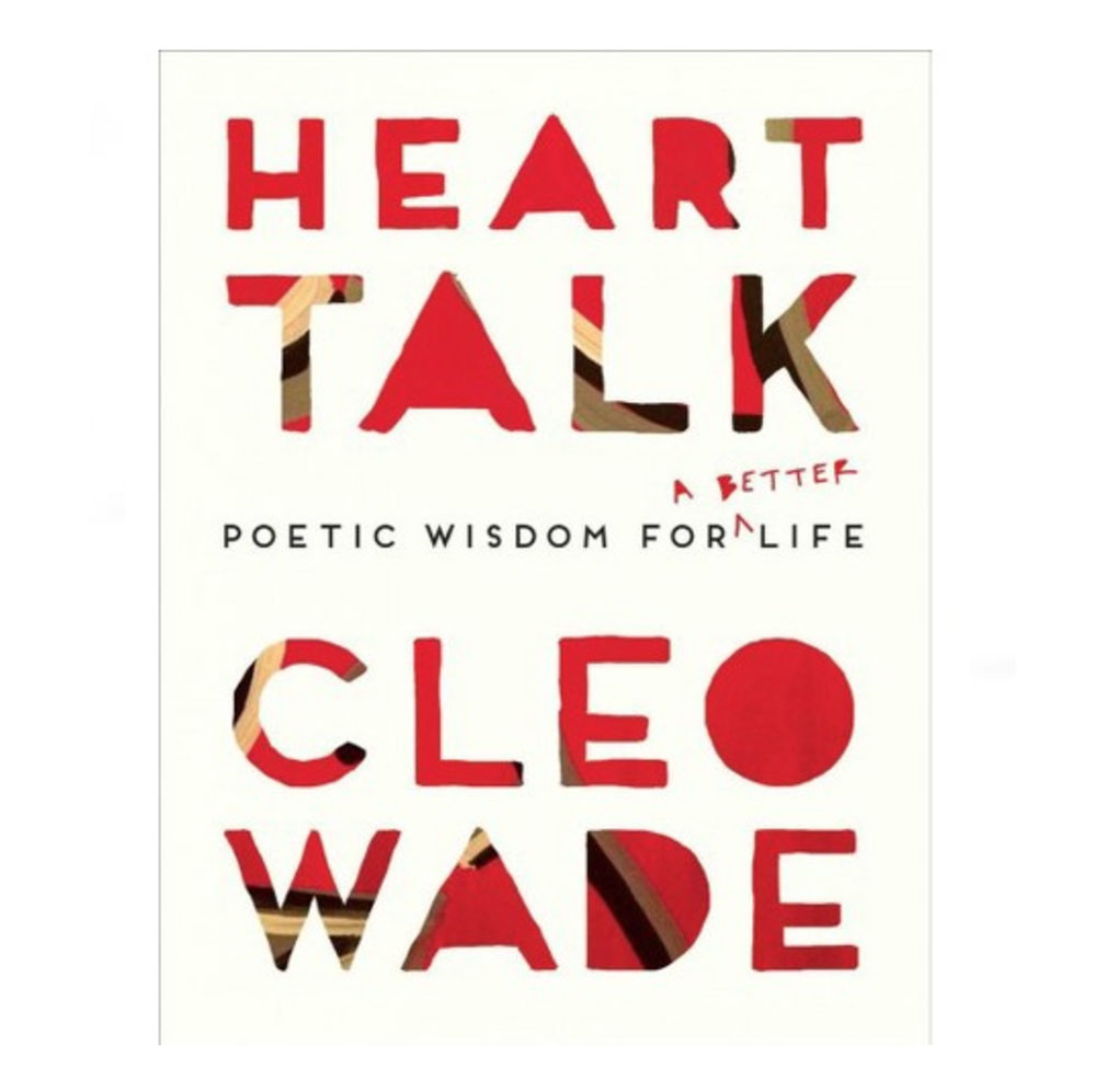 If you didn't already pre-order  Cleo Wade's new book , it drops March 6.