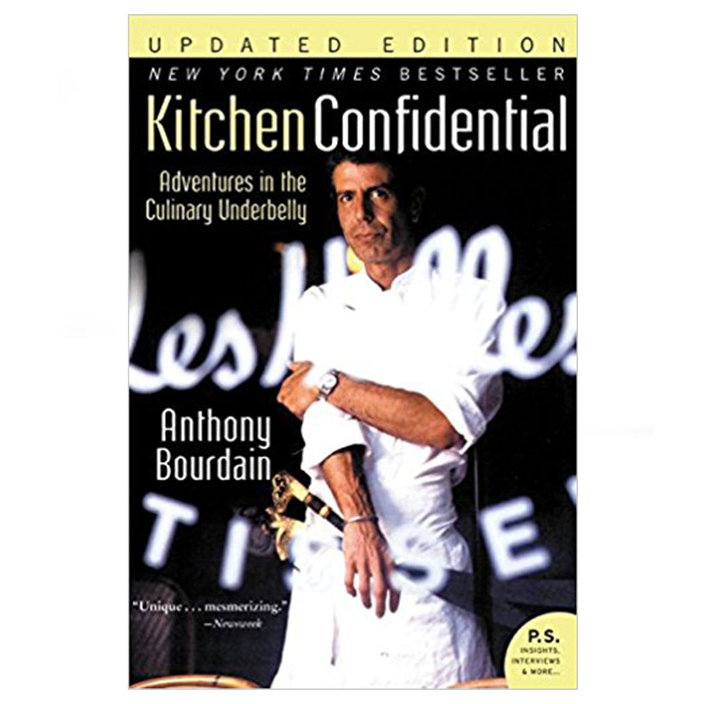 The world lost a real one last week. If you've never read   Kitchen Confidential  , now is the time.