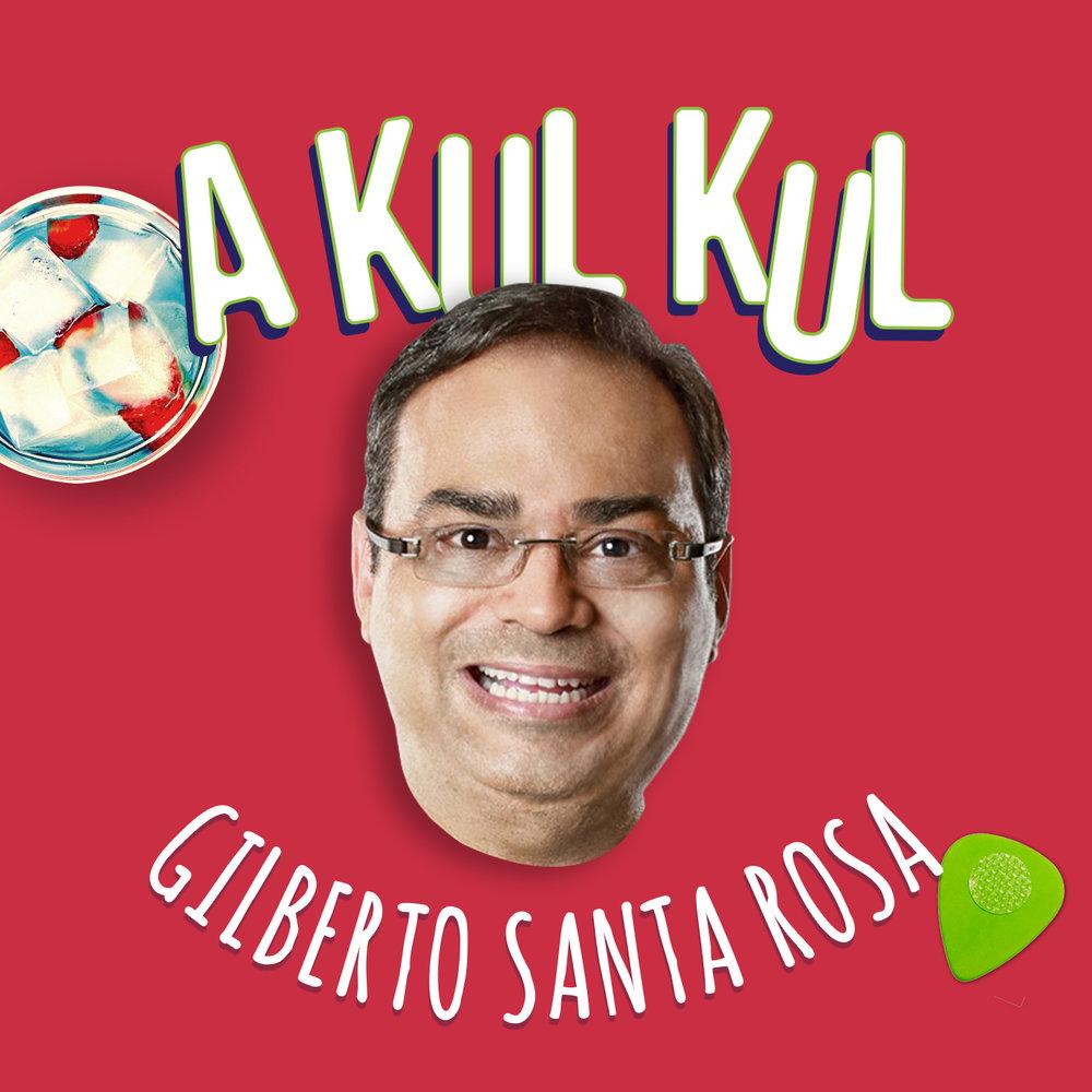 GILBERTO SANTAROSA AKULKUL PODCAST       CLICK TO PLAY