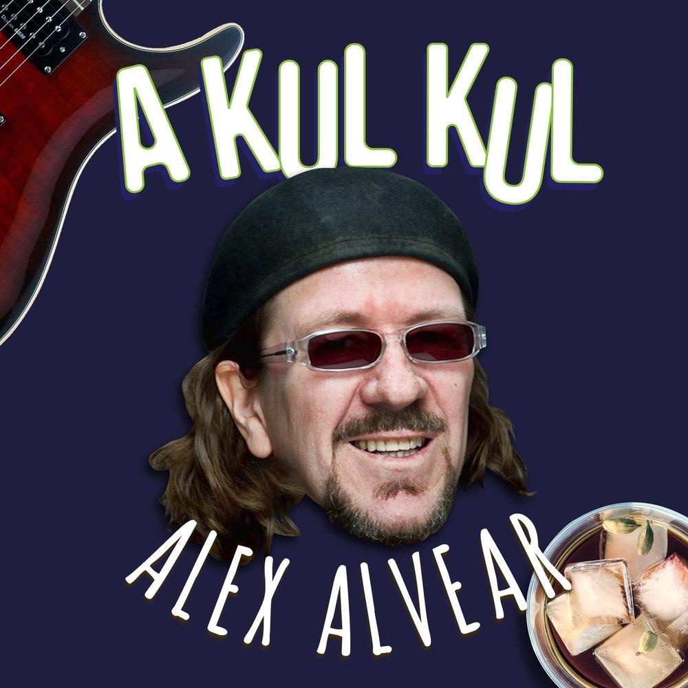 ALEX ALVEAR AKULKUL PODCAST     CLICK TO PLAY