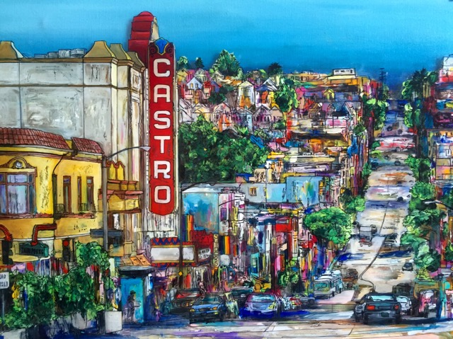 "The Castro, 18""W x 24""H, mixed media on canvas.  Artwork donated and created specifically for The LGBT Asylum Project's launch party/art auction, June 2016"