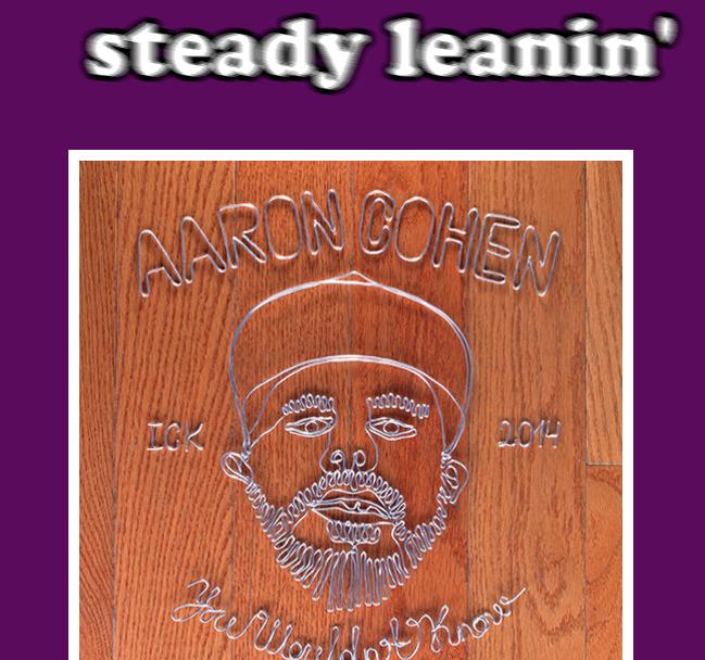 STEADY LEANIN'