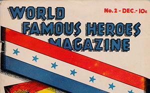 World Famous Heros Magazine