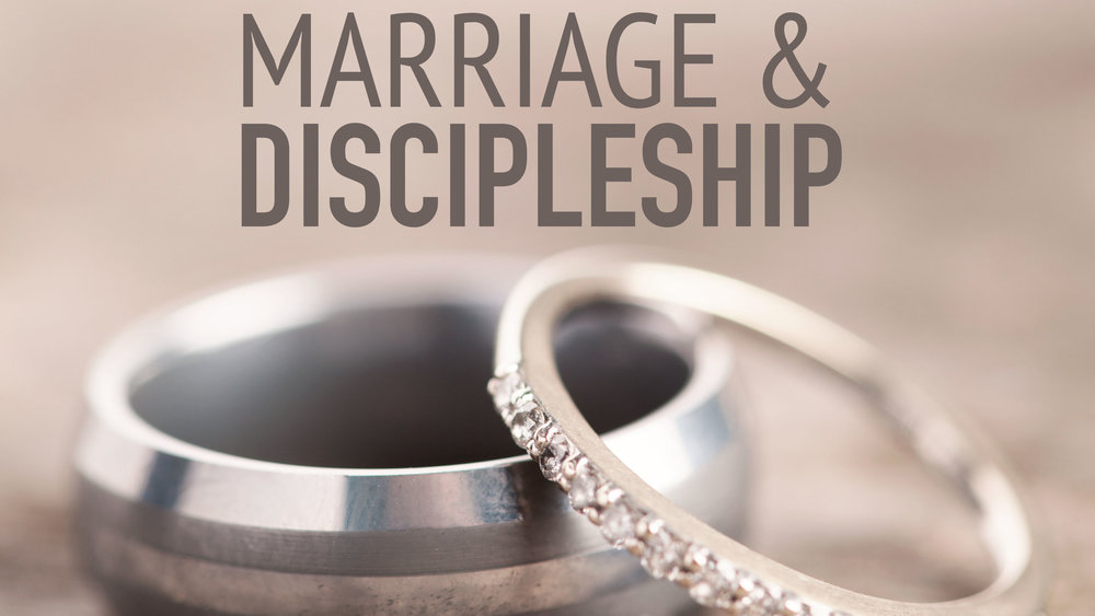 Marriage-and-Discipleship.jpg