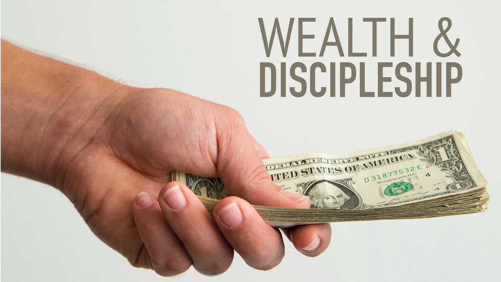 Wealth-and-Discipleship.jpg