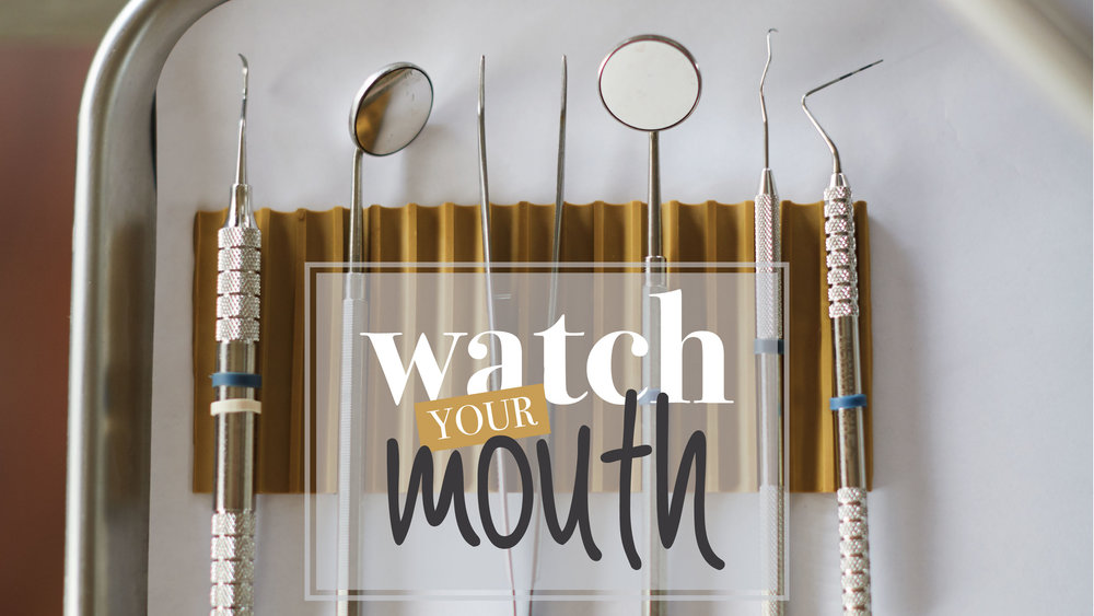 Watch-Your-Mouth.jpg