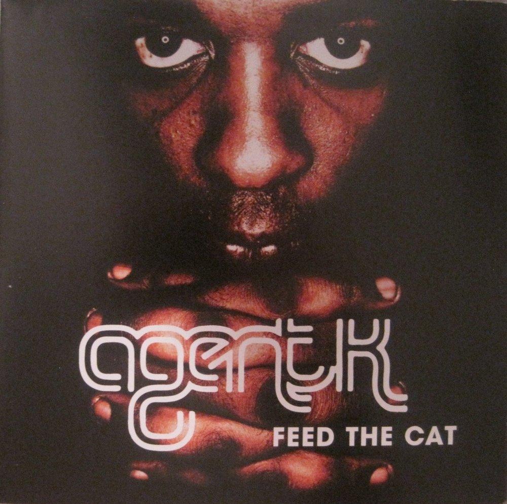 Artist: Agent K    Album:   Feed The Cat