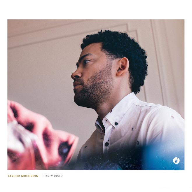Artist:  Taylor McFerrin    Album:    Early Riser
