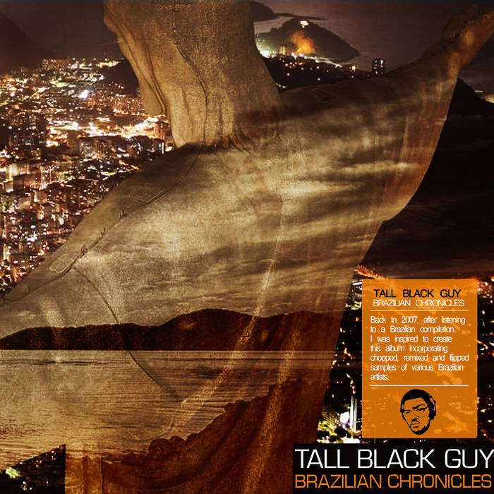 Artist:  Tall Black Guy   Album:  Brazilian Chronicles