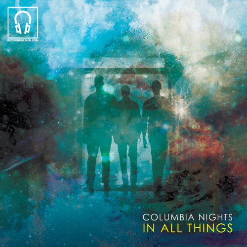 Artist:    Columbia Nights     Album:    In All Things