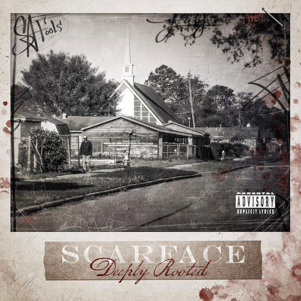 Artist:    Scarface    Album:   De eply Rooted