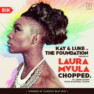 kay & luke of the foundation present:  laura mvula chopped