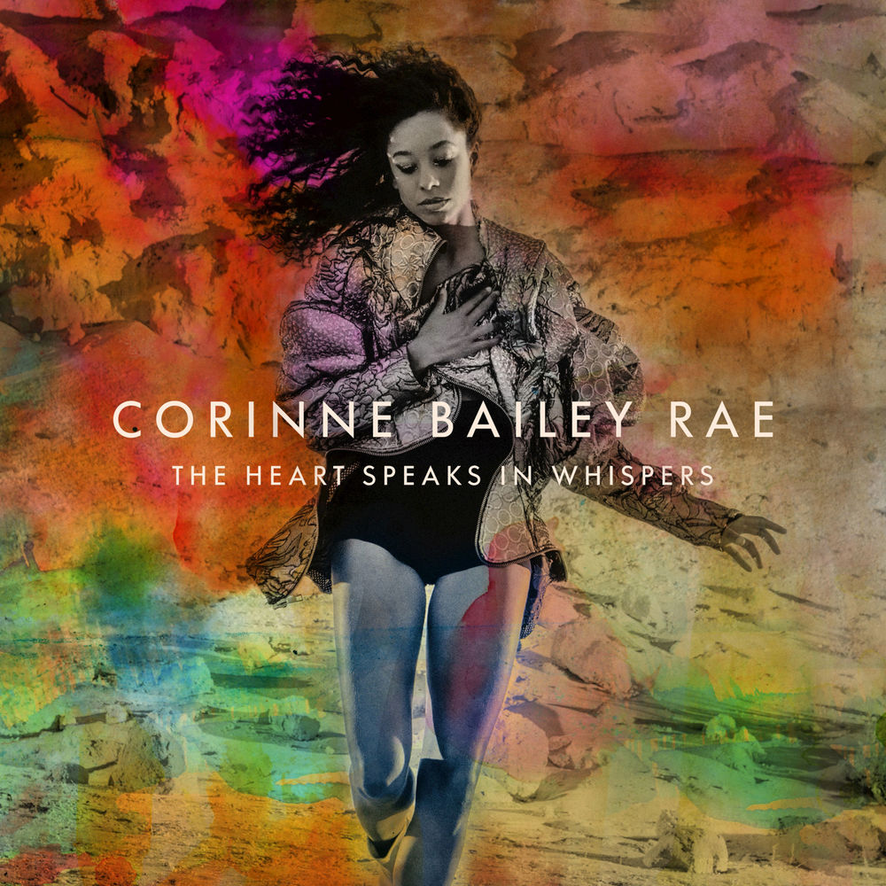 Artist:  Corinne Bailey Rae   Album:  The Heart Speaks In Whispers