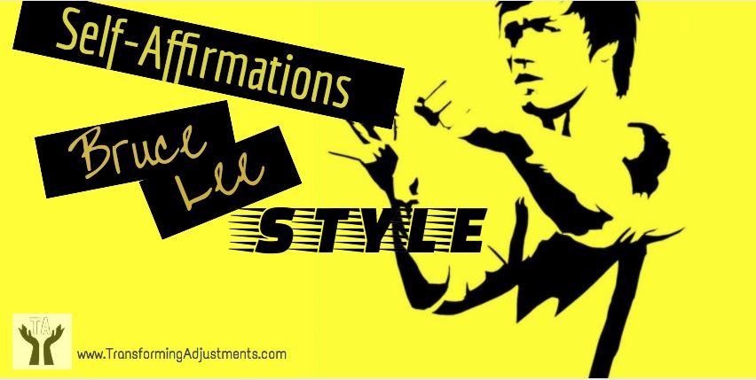 Self-Affirmations-Work-Bruce-Lee