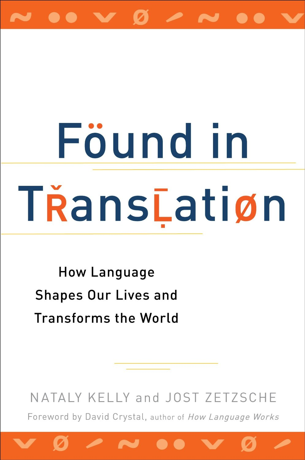 "For more positive stories about translation, check out ""  Found in Translation  ,"" Jost co-wrote with interpreter Nataly Kelly"