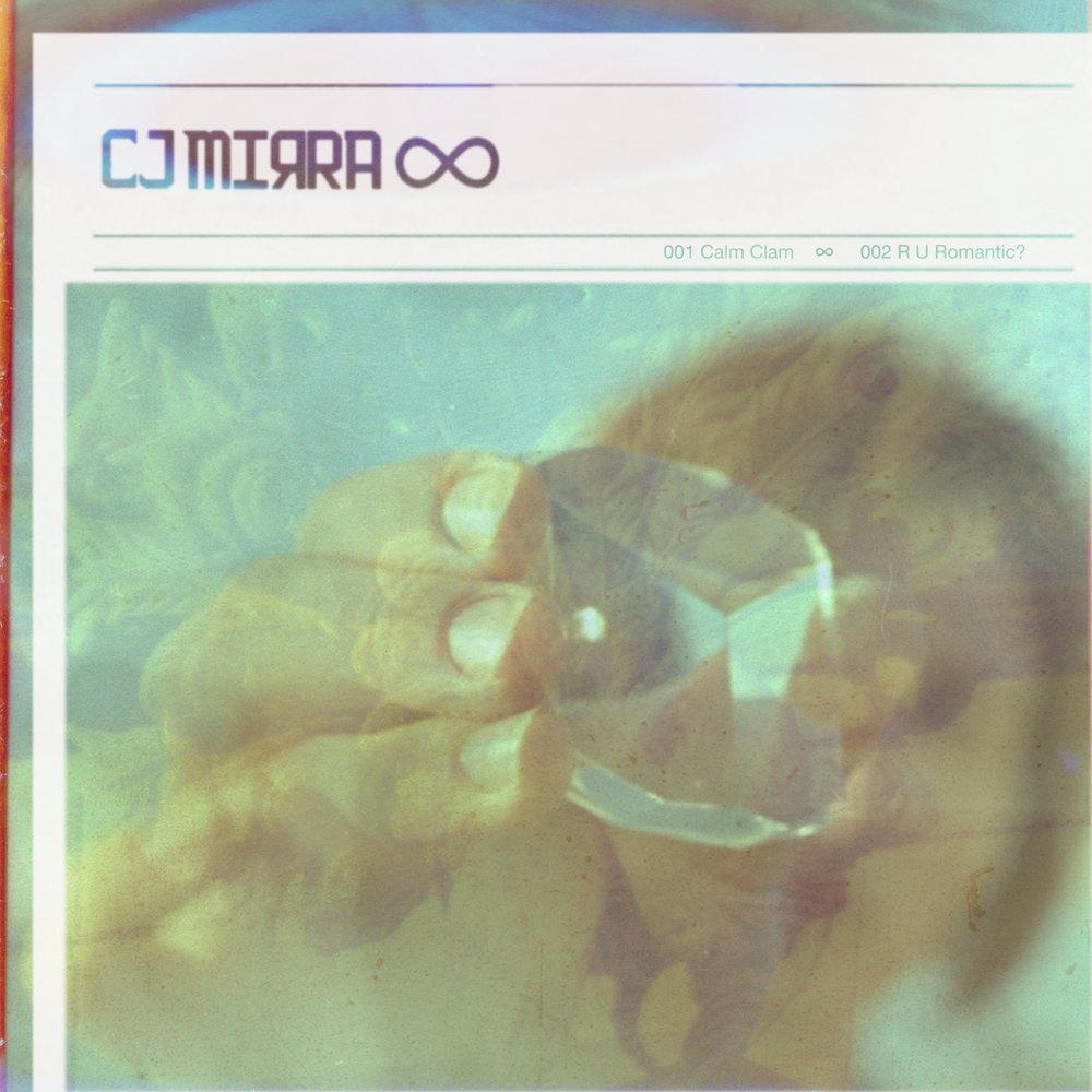 CJ MIRRA - CALM CLAM EP COVER ART