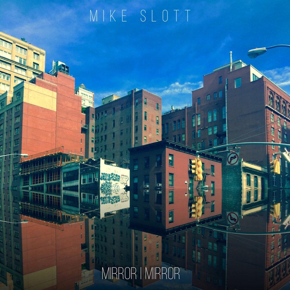 Mike Slott - Mirror | Mirror