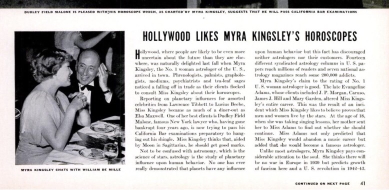 "Her ""peak"" seems to be a several page article in a 1939 LIFE magazine where she's shown giving readings at a Hollywood astrology party."