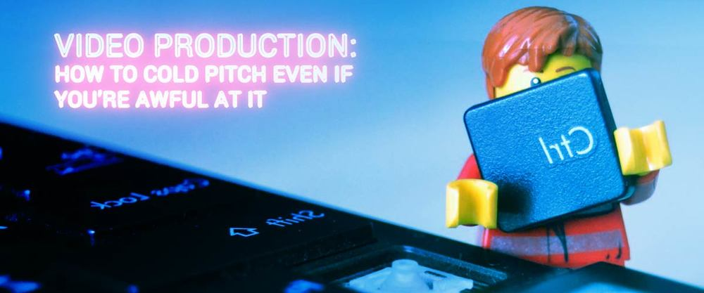 video-production-cold-pitch-strategies