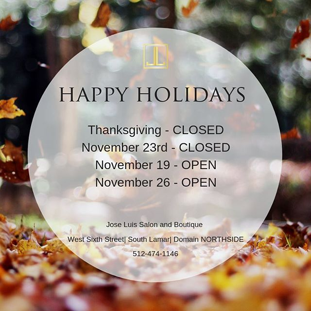 Happy holidays from the #JLSfamily! For your holiday convenience our Downtown West Sixth Street location will be open on Monday,November 19 and Monday, November 26 along with our other locations! Book your appointment today!