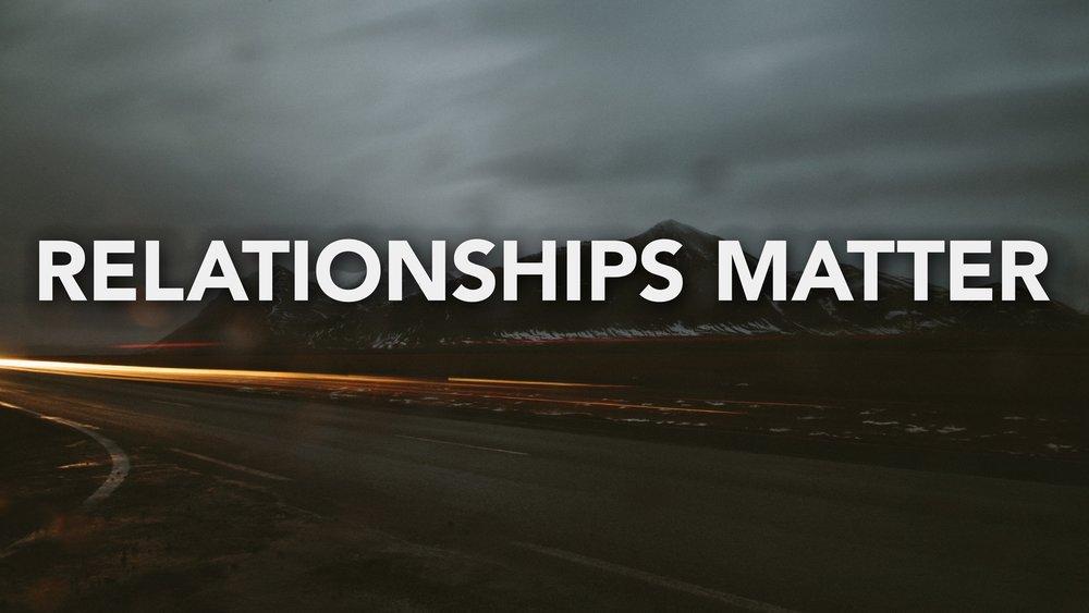 Relationships Matter (2017)