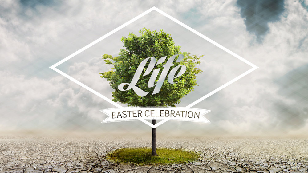 Life: An Easter Celebration (2015)