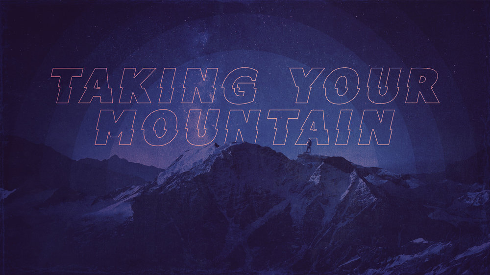 Taking Your Mountain (2018)