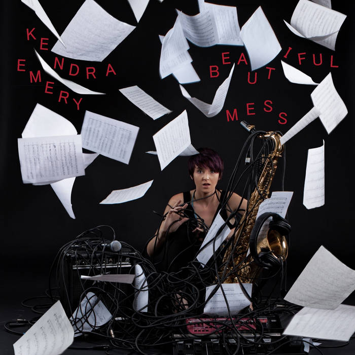 Kendra Emery - Beautiful Mess self-released (2014) composer,  Salvage