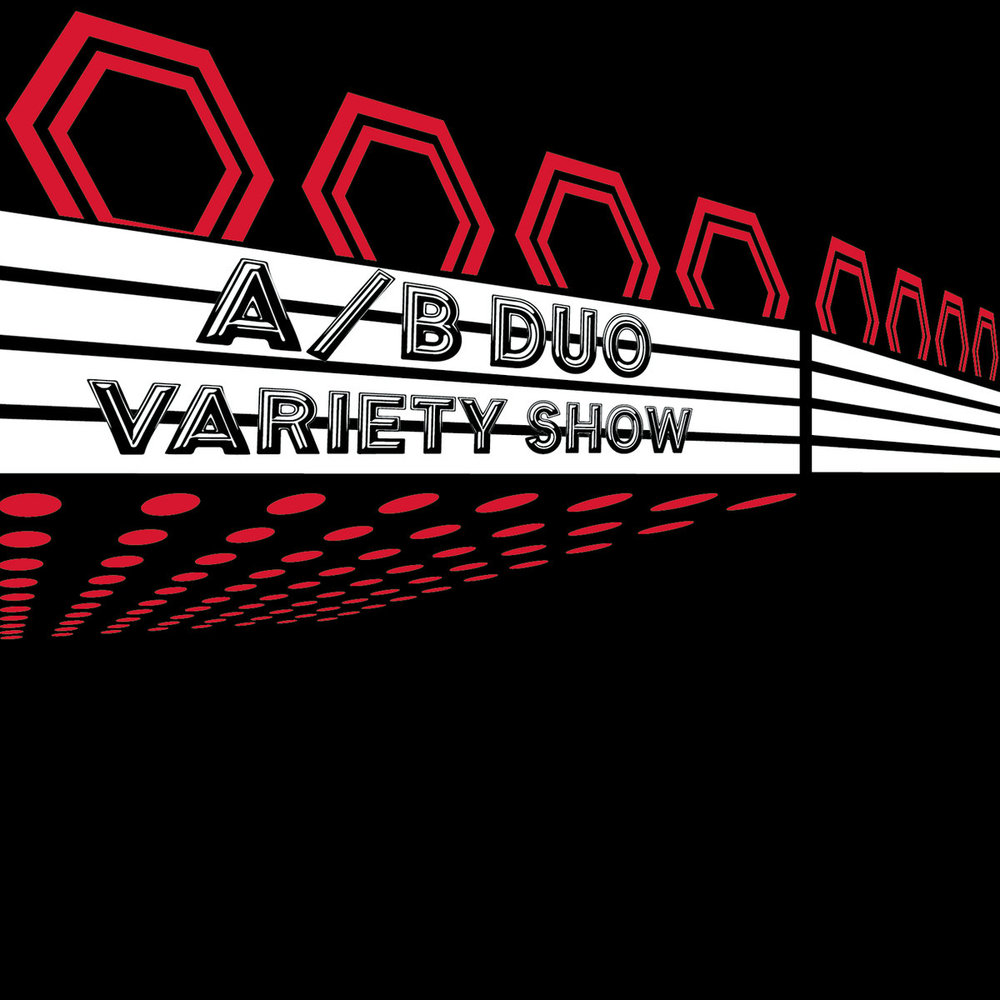 A/B Duo - Variety Show (Aerocade, 2016) features Glitch