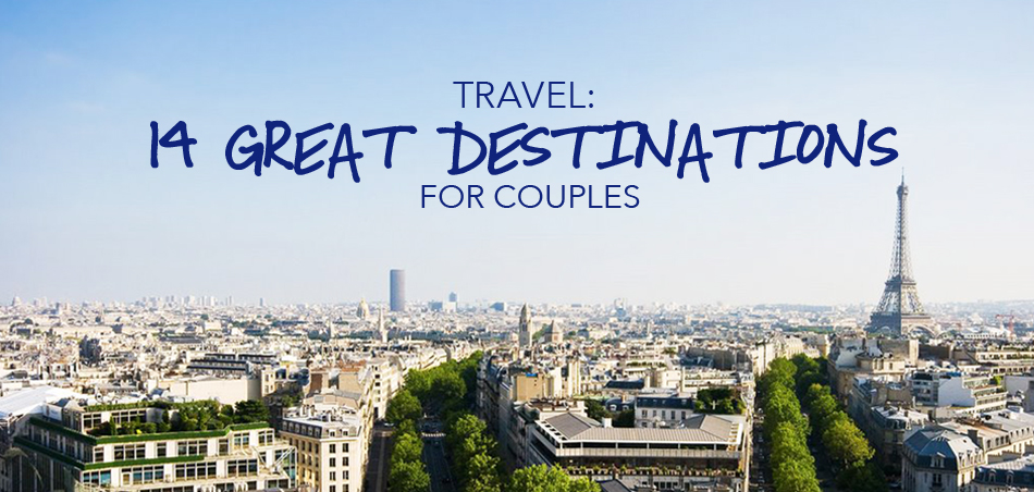 best travel destinations for couples