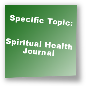 Specific Topic: Spiritual Health Journal