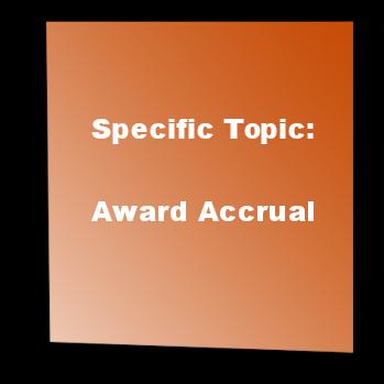 Specific Topic: Award Accrual