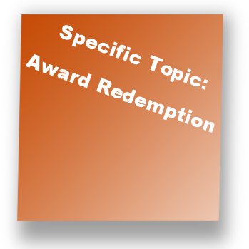 Specific Topic: Award Redemption