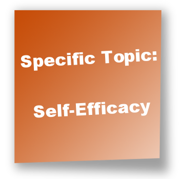 Specific Topic:Self-Efficacy