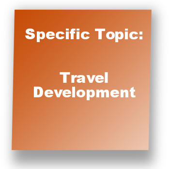 Specific Topic: Travel Development