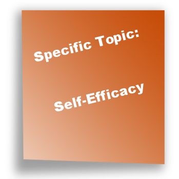 Specific Topic: Self-Efficacy