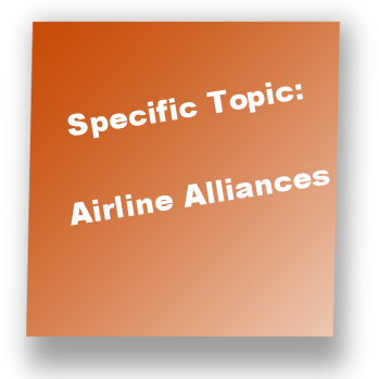 Specific Topic: Airline Alliances