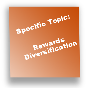 Specific Topic: Rewards Diversification