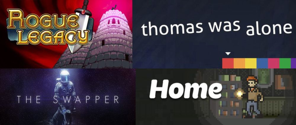 Rogue Legacy, The Swapper, Thomas was Alone, and Home