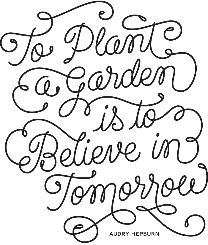 To-plant-a-garden-is-to-believe-in-tomorrow-leo-gomez-studio-portfolio-01