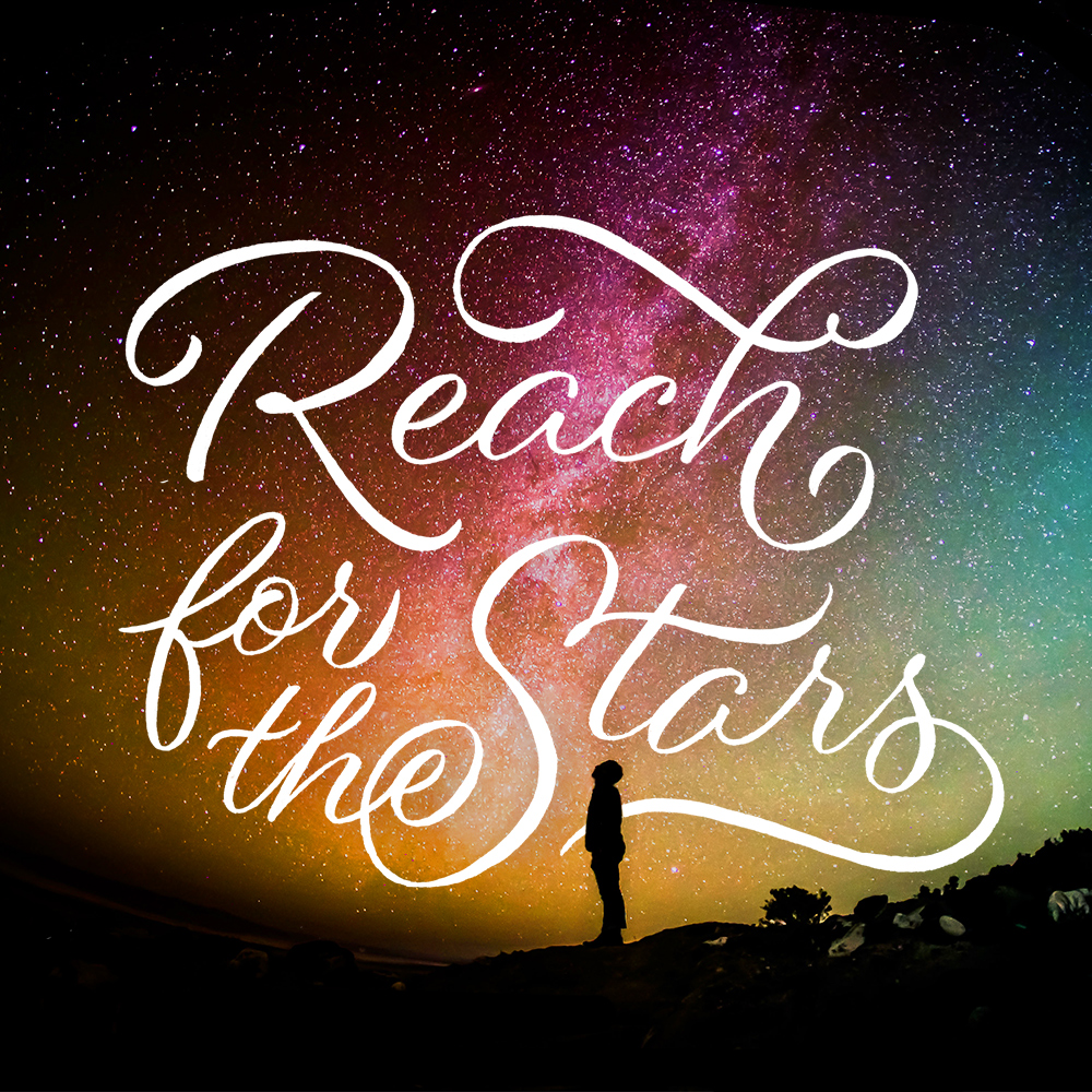 Reach-for-the-stars-lettering-leo-gomez-studio
