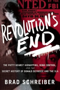 Revolution's End  fully explains the most famous kidnapping in US history, detailing Patty Hearst's relationship with Donald DeFreeze, known as Cinque, head of the Symbionese Liberation Army. Not only did the heiress have a sexual relationship with DeFreeze while he was imprisoned; she didn't know he was an informant and a victim of prison behavior modification.